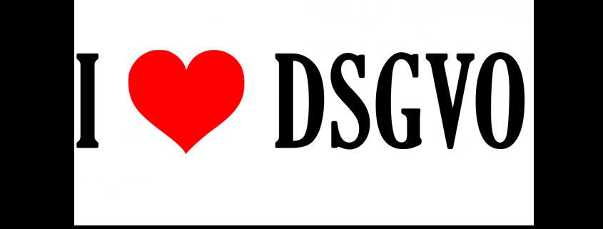 Ich liebe die DSGVO